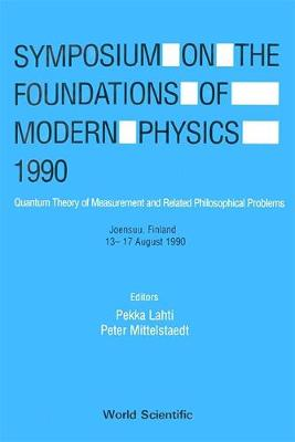 Foundations of Modern Physics: Quantum Measurement Theory and Its Philosophical Implications: Symposium Proceedings (Hardback)