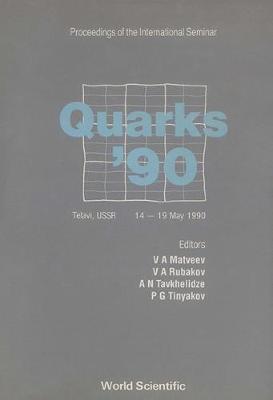 Quarks: International Seminar Proceedings (Hardback)