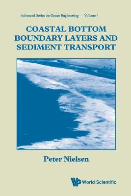 Coastal Bottom Boundary Layers And Sediment Transport - Advanced Series On Ocean Engineering 4 (Paperback)