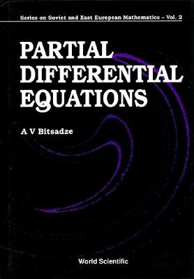 Partial Differential Equations - Series On Soviet And East European Mathematics 2 (Hardback)