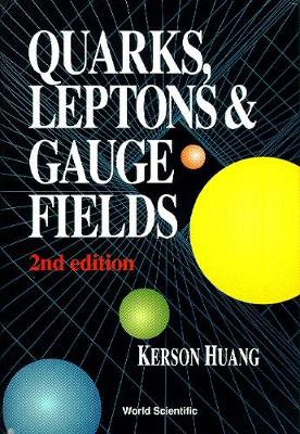 Quarks, Leptons And Gauge Fields (2nd Edition) (Hardback)