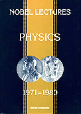 Nobel Lectures In Physics, Vol 5 (1971-1980) (Paperback)
