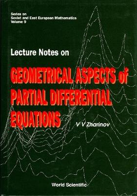 Lecture Notes On Geometrical Aspects Of Partial Differential Equations - Series On Soviet And East European Mathematics 9 (Hardback)