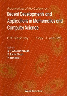 Recent Developments And Applications In Mathematics And Computer Science - Proceedings Of The College (Hardback)