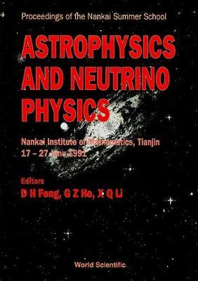 Astrophysics And Neutrino Physics (Hardback)