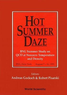 Hot Summer Daze: QCD at Nonzero Temperature and Density (Hardback)