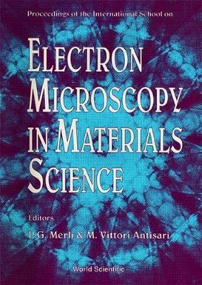 Electron Microscopy in Materials Science: Proceedings of the International School (Hardback)
