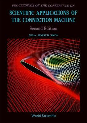 Scientific Applications of the Connection Machine (Hardback)
