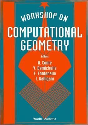 Computational Geometry - Proceedings Of The Workshop (Hardback)