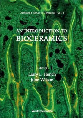 Introduction To Bioceramics, An - Advanced Series In Ceramics 1 (Hardback)