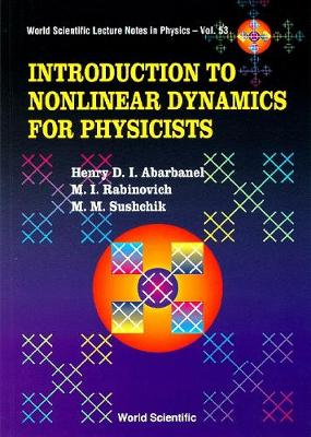 Introduction To Nonlinear Dynamics For Physicists - World Scientific Lecture Notes In Physics 53 (Hardback)
