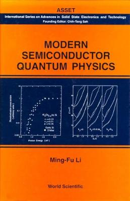 Modern Semiconductor Quantum Physics - International Series On Advances In Solid State Electronics And Technology (Hardback)