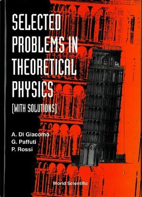 Selected Problems In Theoretical Physics (With Solutions) (Hardback)