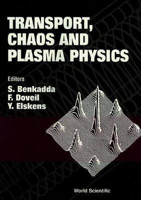 Transport, Chaos and Plasma Physics 1 (Hardback)