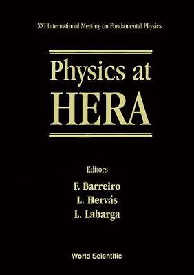 Fundamental Physics: Physics at HERA - Proceedings of XXI International Meeting (Hardback)