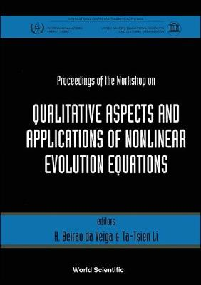 Qualitive Aspects and Applications of Nonlinear Evolution Equations: Proceedings of the Workshop (Hardback)