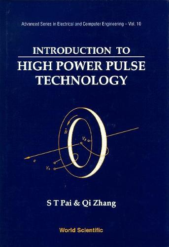 Introduction To High Power Pulse Technology - Advanced Series in Electrical & Computer Engineering 10 (Hardback)