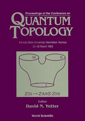 Quantum Topology: Proceedings of the Conference (Hardback)