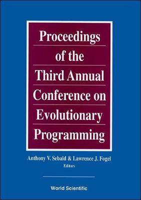 Evolutionary Programming: Proceedings of the 3rd Annual Conference No. 3 (Hardback)