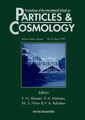 Particles and Cosmology: Proceedings of the International School (Hardback)
