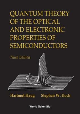 Quantum Theory of the Optical and Electronic Properties of Semiconductors (Paperback)