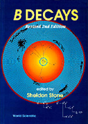 B Decays (Revised 2nd Edition) (Paperback)