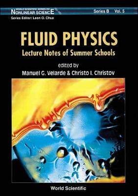 Fluid Physics: Proceedings of the Summer Courses (Hardback)