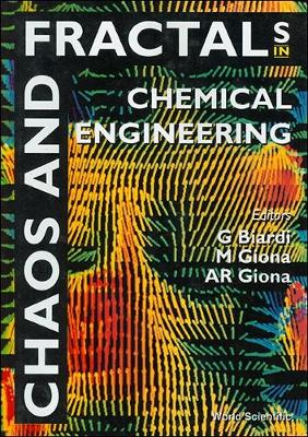 Chaos and Fractals in Chemical Engineering: Proceedings of the 1st Italian Conference (Hardback)