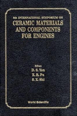 Ceramic Materials and Components for Engines: Proceedings of the 5th International Symposium (Hardback)
