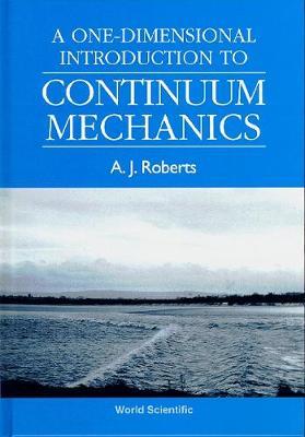 One-dimensional Introduction To Continuum Mechanics, A (Hardback)