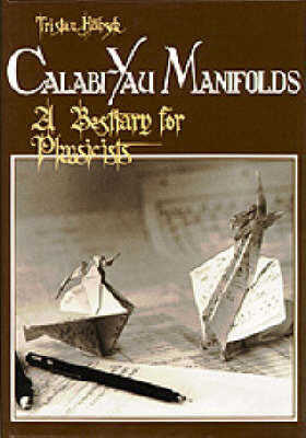 Calabi-yau Manifolds: A Bestiary For Physicists (Paperback)