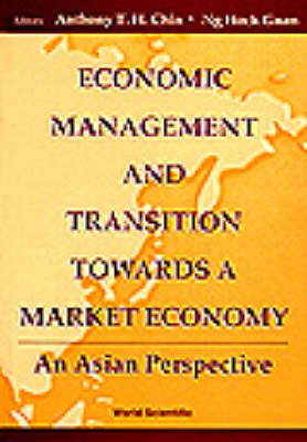 Economic Management And Transition Towards A Market Economy: An Asian Perspective (Hardback)