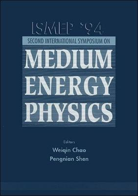 International Symposium on Medium Energy Physics 1994 (Hardback)