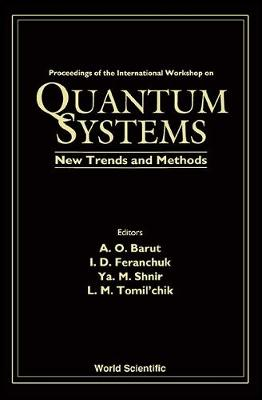 Quantum Systems: New Trends and Methods (Hardback)