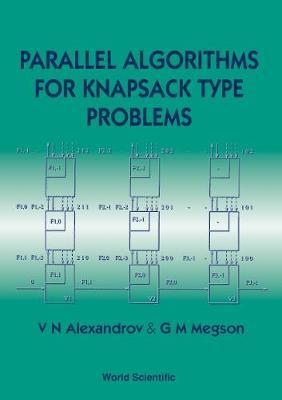 Parallel Algorithms For Knapsack Type Problems (Hardback)