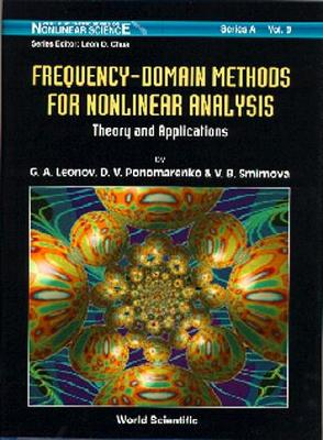 Frequency-domain Methods For Nonlinear Analysis: Theory And Applications - World Scientific Series on Nonlinear Science Series A 9 (Hardback)