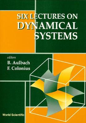 Six Lectures On Dynamical Systems (Hardback)