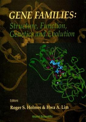 Gene Families: Structure, Function, Genetics And Evolution - Proceedings Of The Viii International Congress On Isozymes (Hardback)
