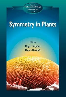 Symmetry In Plants - Series In Mathematical Biology And Medicine 4 (Hardback)