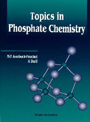 Topics In Phosphate Chemistry (Hardback)