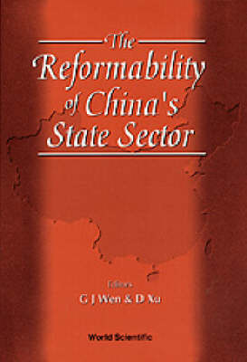 Reformability Of China's State Sector, The (Hardback)