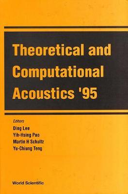 Theoretical And Computational Acoustics '95 (Hardback)