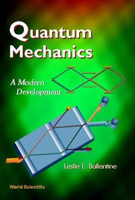 Quantum Mechanics: A Modern Development (Hardback)