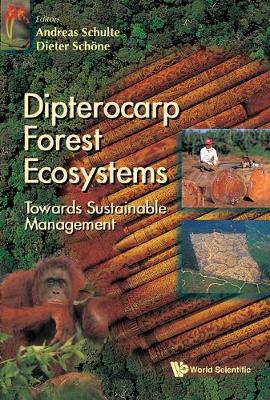 Dipterocarp Forest Ecosystems: Towards Sustainable Management (Hardback)