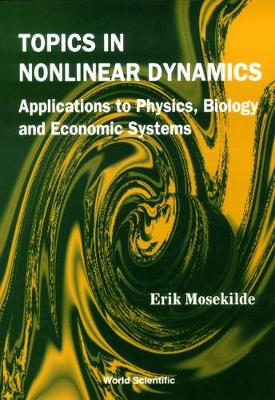 Topics In Nonlinear Dynamics: Applications To Physics, Biology And Economic Systems (Hardback)