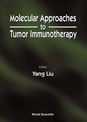 Molecular Approaches To Tumor Immunotherapy (Hardback)