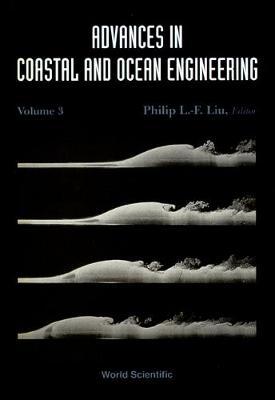 Advances In Coastal And Ocean Engineering, Vol 3 - Advances In Coastal And Ocean Engineering 3 (Hardback)