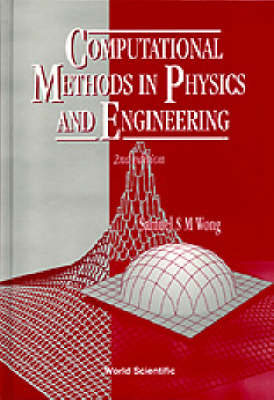 Computational Methods In Physics And Engineering (2nd Edition) (Paperback)