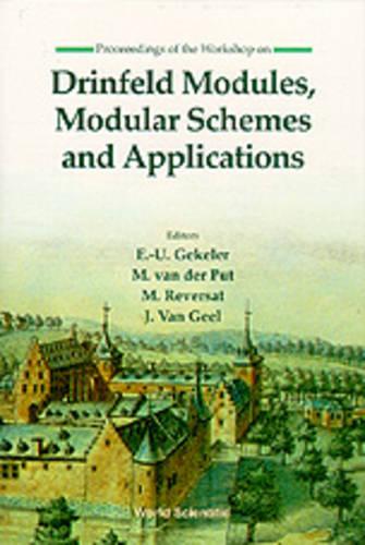 Drinfeld Modules, Modular Schemes And Applications (Hardback)