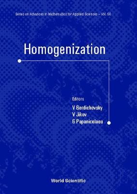 Homogenization: In Memory Of Serguei Kozlov - Series on Advances in Mathematics for Applied Sciences 50 (Hardback)